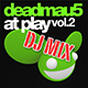 Deadmau5 At Play Volume 2 DJ Mix (Continuous DJ Mix)