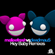 Hey Baby (The House Moguls Remix)