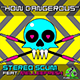 How Dangerous (Euro Mix)