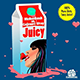 Juicy (X-Tra Squeezed Kleen Mix)