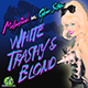 White, Trashy, & Blonde (Hot, Trashy, & Blonde Mix)